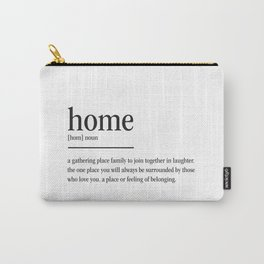 Home Definition Carry-All Pouch