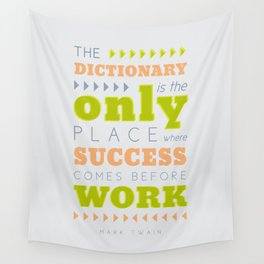 Work Before Success - Mark Twain Quote Wall Tapestry