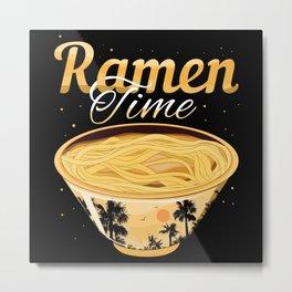 Ramen Time Metal Print