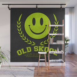 Old Skool Academy Rave Quote Wall Mural