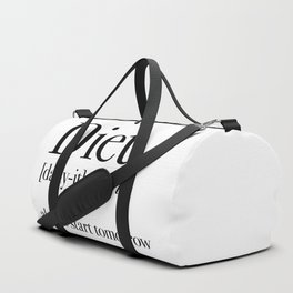 Diet always start tomorrow Duffle Bag