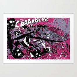 CRAAAACKK Art Print