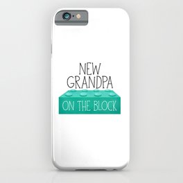 New Grandpa On The Block iPhone Case