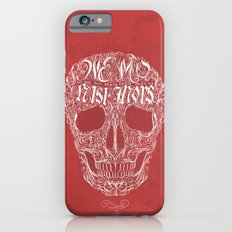 No One But Death (Shall Part Us) iPhone 6s Slim Case