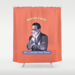 Hand me a Wipe_It's a Jungle Out There_Andrian Monk. Shower Curtain