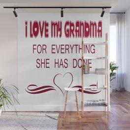 I Love My Grandma Wall Mural