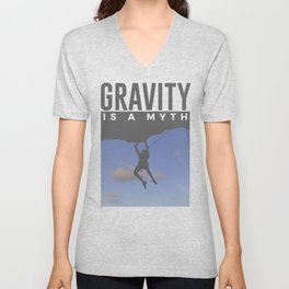 Gravity Is A Myth Rock Wall Climbing Unisex V-Neck