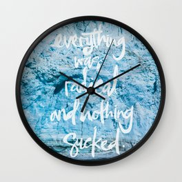 Everything was radical and nothing sucked. Wall Clock