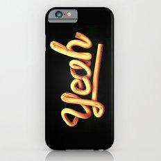 Yeah iPhone 6s Slim Case