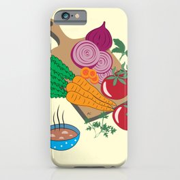Time for Some Soup iPhone Case