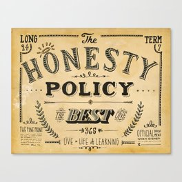 the honesty policy Canvas Print