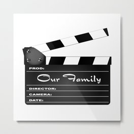 Our Family Clapperboard Metal Print