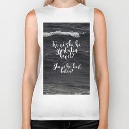 Ka vi sku ha gjort uten havet? Sku vi ha bært båtan? Biker Tank