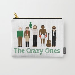 The Crazy Ones Carry-All Pouch