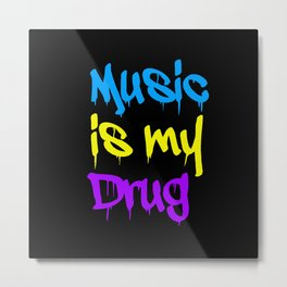 Music Is My Drug Blue, Yello and Purple Metal Print