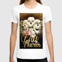 dia de los muertos T-shirts featuring Dia de los muertos by mrgarnica