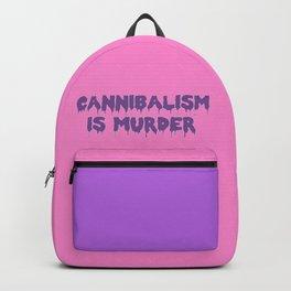 Cannibalism is Murder Backpack