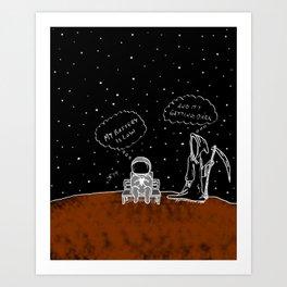 Opportunity Is Dark Art Print