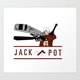 JACK POT Art Print