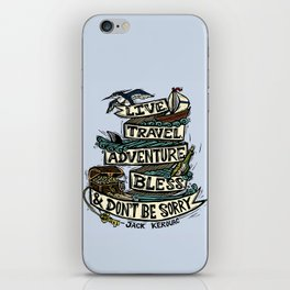 Live, Travel, Adventure, Bless, & Don't Be Sorry iPhone Skin