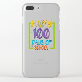 Happy 100 Days of School design - 100th Day of School 2019 Clear iPhone Case