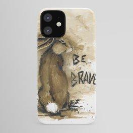 Be Brave Rabbit iPhone Case