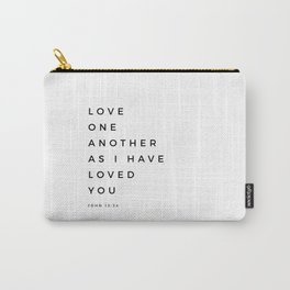 Love One Another As I Have Loved You John 13 34 Bible Verse Scripture Wall Art Christian Quote Carry-All Pouch