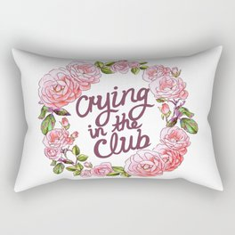 CRYING IN THE CLUB Rectangular Pillow