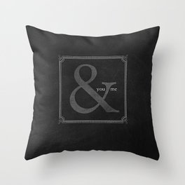 you & me Throw Pillow