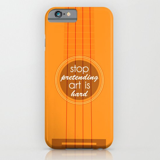 Stop pretending art is hard (orange) iPhone & iPod Case