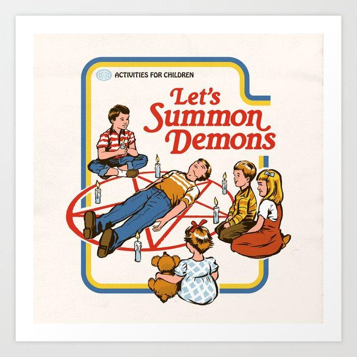 LET'S SUMMON DEMONS Art Print