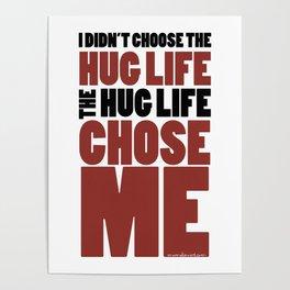 Hug Life Poster