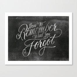 Remember Forgot Canvas Print