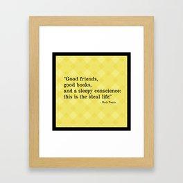The Ideal Life Framed Art Print