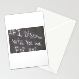 If I Disappear Stationery Cards
