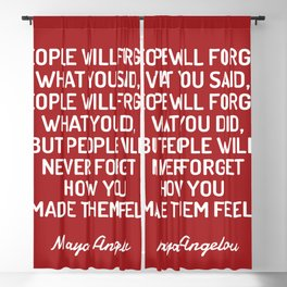 HOW YOU MADE THEM FEEL - Maya Angelou quote Blackout Curtain