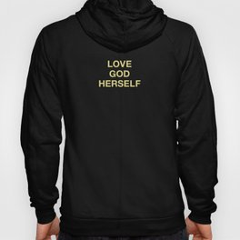 when you love me, you love yourself Hoody