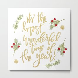 It's The Most Wonderful Time Metal Print