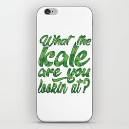 What the Kale are You Lookin' At Vegans Kale Art Light iPhone Skin