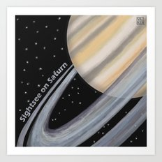 Sightsee On Saturn Art Print