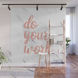 Do Your Work Rose Gold Marble Quote Wall Mural