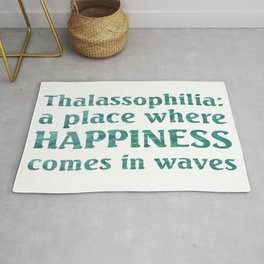 Thalassophilia A Place Where Happiness Comes In Waves Rug