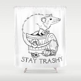Stay Trashy Shower Curtain