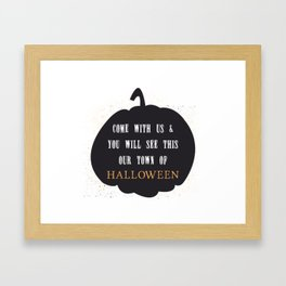 This our town of Halloween Framed Art Print