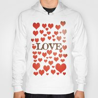 valentines Hoodies featuring Love Heart Valentines Design  by secretgardenphotography [Nicola]
