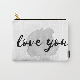 QUOTE Love You Carry-All Pouch