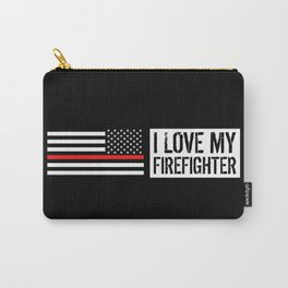 Firefighter: I Love My Firefighter (Thin Red Line) Carry-All Pouch