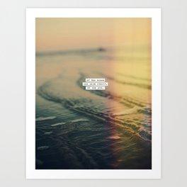 Calm Yourself Art Print
