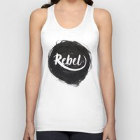 rebel Tank Tops featuring Rebel by thezeegn