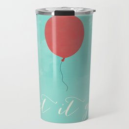 LET IT GO - RED BALLOON Travel Mug